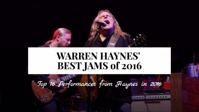The 16 Best Warren Haynes' Jams of 2016