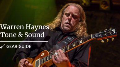 Gov't Mule's Warren Haynes Gear – Tone and Sound