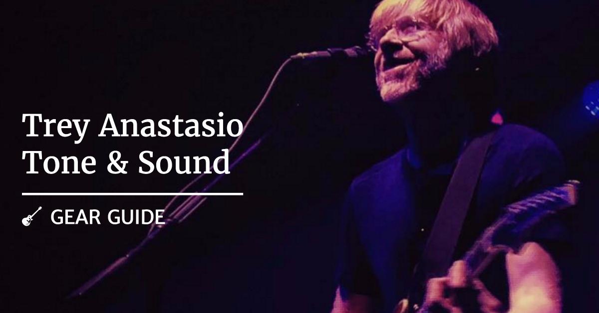 Achieving that Trey Anastasio Tone and Sound